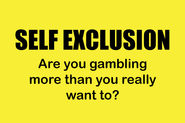 Gambling Self Exclusion